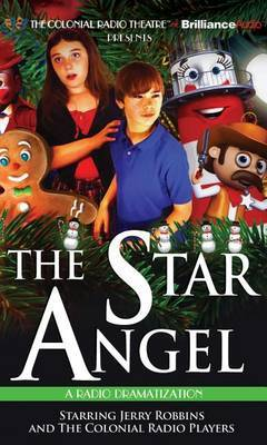 The Star Angel: A Radio Dramatization