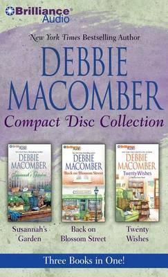 Debbie Macomber Collection: Susannah's Garden, Back on Blossom Street, Twenty Wishes
