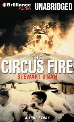 The Circus Fire: A True Story of a American Tragedy