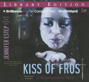 Kiss of Frost: Library Edition