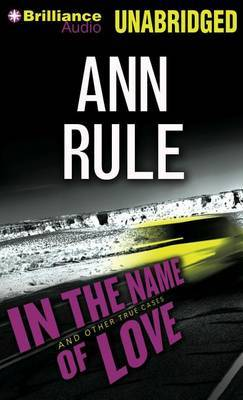In the Name of Love: And Other True Cases, Library Edition
