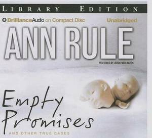 Empty Promises: And Other True Cases, Library Edition
