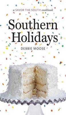 Southern Holidays: A Savor the South (R) cookbook