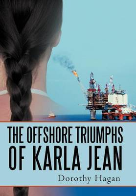 The Offshore Triumphs of Karla Jean