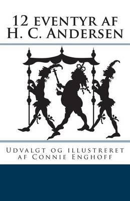 12 Eventyr AF H. C. Andersen