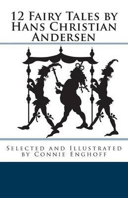 12 Fairy Tales by Hans Christian Andersen