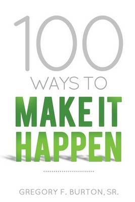 100 Ways to Make It Happen