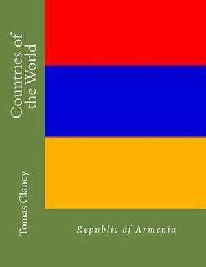 Countries of the World: Republic of Armenia