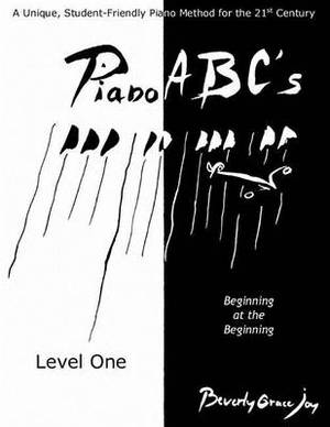 Piano ABC's - Level One: Beginning at the Beginning