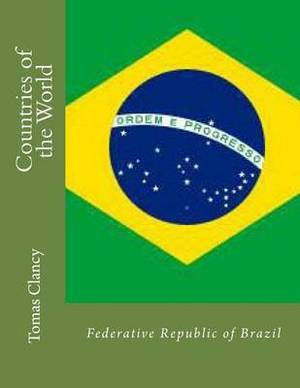 Countries of the World: Federative Republic of Brazil
