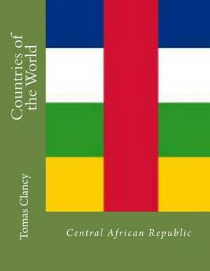Countries of the World: Central African Republic