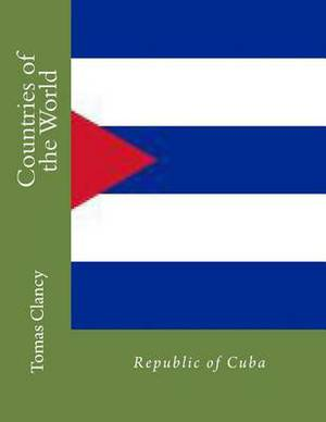 Countries of the World: Republic of Cuba