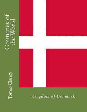 Countries of the World: Kingdom of Denmark