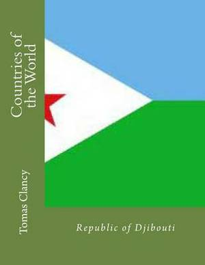 Countries of the World: Republic of Djibouti