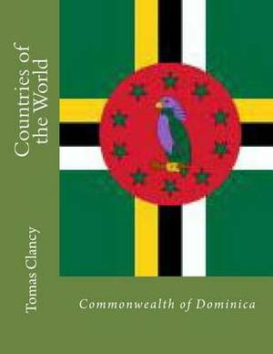 Countries of the World: Commonwealth of Dominica