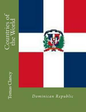 Countries of the World: Dominican Republic