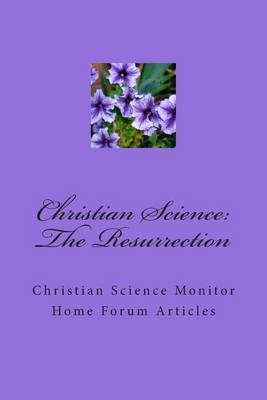 Christian Science: The Resurrection