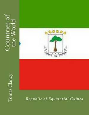 Countries of the World: Republic of Equatorial Guinea