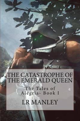 The Catastrophe of the Emerald Queen