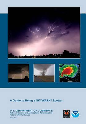 A Guide to Being a Skywarn Spotter