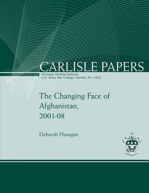 The Changing Face of Afghaninstan, 2001-2008
