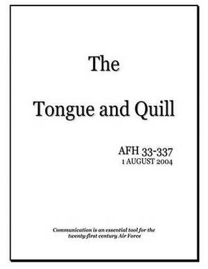 The Tongue and Quill: Communication Is an Essential Tool for the Twenty-First Century Air Force