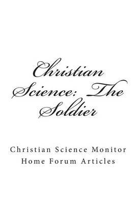 Christian Science: The Soldier