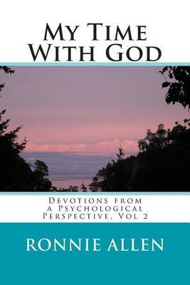 My Time with God: Daily Devotionals