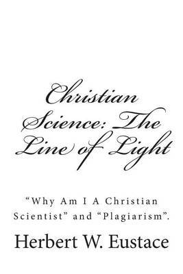 Christian Science: The Line of Light