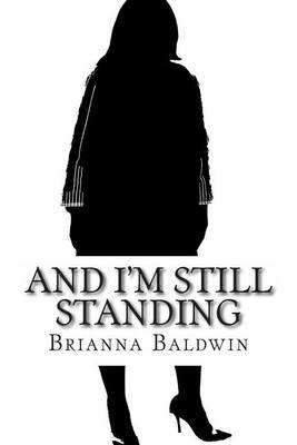 And I'm Still Standing