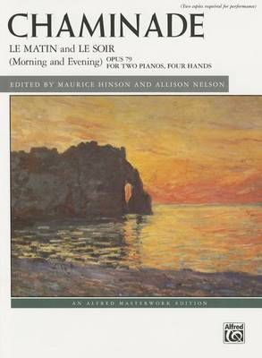 Le Matin and Le Soir (Morning and Evening), Op. 79a: Arranged for Two Pianos by the Composer