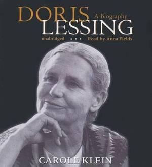 Doris Lessing: A Biography