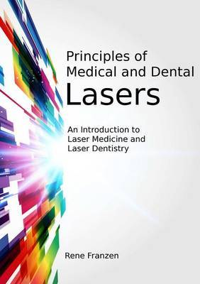 Principles of Medical and Dental Lasers