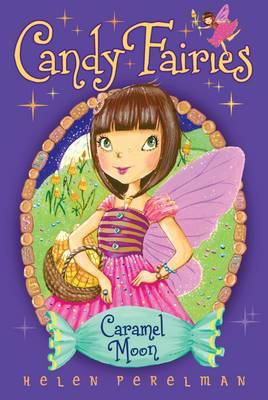 Candy Fairies: 3 Caramel Moon