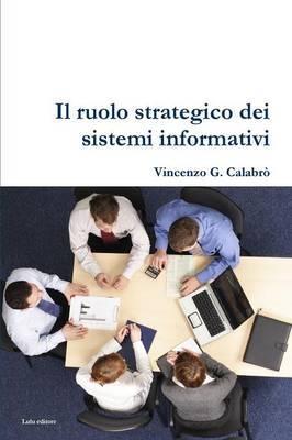 Il Ruolo Strategico Dei Sistemi Informativi