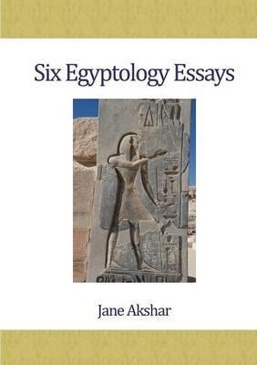 Six Egyptology Essays