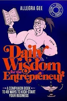 Daily Wisdom for the Entrepreneur