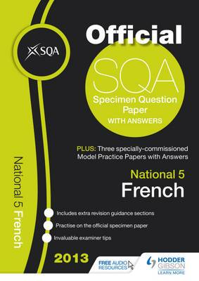 SQA Specimen Paper National 5 French and Model Papers: 2013