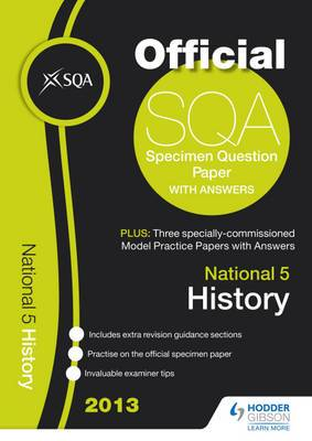 SQA Specimen Paper National 5 History and Model Papers: 2013