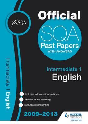 SQA Past Papers Intermediate 1 English: 2013