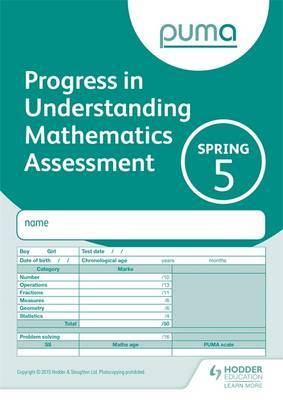 Puma Test 5, Spring Pk10 (Progress in Understanding Mathematics Assessment)