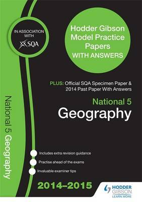 SQA Specimen Paper, 2014 Past Paper National 5 Geography & Hodder Gibson Model Papers