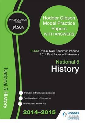 SQA Specimen Paper, 2014 Past Paper National 5 History & Hodder Gibson Model Papers