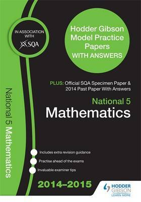 SQA Specimen Paper, 2014 Past Paper National 5 Mathematics & Hodder Gibson Model Papers