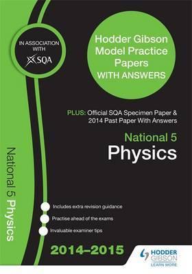 SQA Specimen Paper, 2014 Past Paper National 5 Physics & Hodder Gibson Model Papers