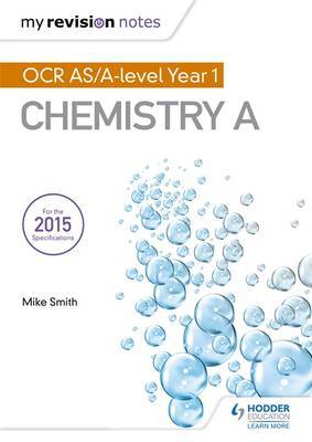 My Revision Notes: OCR AS Chemistry A