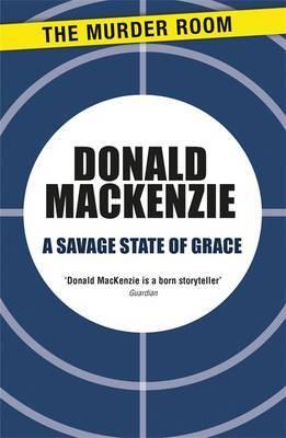 A Savage State of Grace