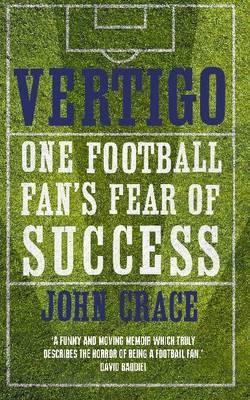 Vertigo: Spurs, Bale and One Fan's Fear of Success