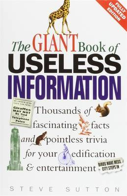 The Giant Book of Useless Information
