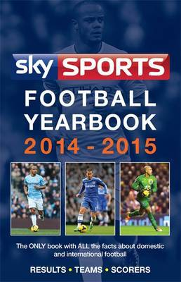 Sky Sports Football Yearbook: 2014-2015